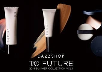 DAZZSHOP - 夏季新品 邁向未來之美 品牌首次全新底妝商品誕生